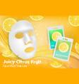 citrus facial sheet mask ad vector image vector image
