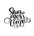 hand drawn summer time lettering logo vector image