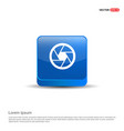 camera lens icon - 3d blue button vector image vector image