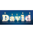 DAVID written with burning candles