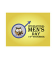 greeting card for international men s day with vector image