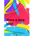 have a nice day web banner poster template vector image