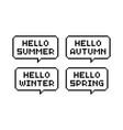 pixel art speech bubbles with hello seasons vector image vector image