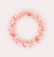 romantic pink hearts and glitter round frame vector image vector image