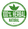 100 herbal sign or stamp vector image