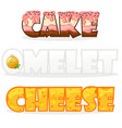 cartoon text name words omelette cheese and cake vector image vector image