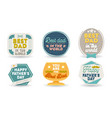 happy fathers day set emblems labels icons vector image