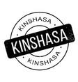 kinshasa rubber stamp vector image vector image