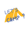 lets go camping text yellow camping tent summer vector image vector image
