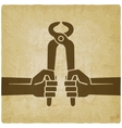 worker hands with pincers old background vector image vector image