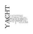 a yacht club that is right for you text word vector image vector image