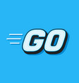 go white word text on blue background vector image