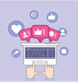 hands with computer chat social media message vector image