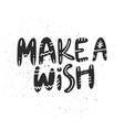 make a wish christmas lettering vector image vector image