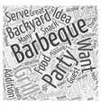 Planning a Backyard Barbeque Party Word Cloud vector image vector image