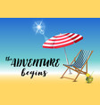 the adventure begins typography inscription with vector image vector image