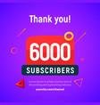 6000 followers post 6k celebration six vector image vector image