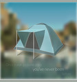 Blurred travelling card with tent image vector image