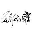 california modern dry brush lettering retro vector image