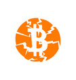 broken bitcoin sign on white isolated vector image