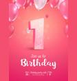 celebrating 1 years birthday 3d vector image