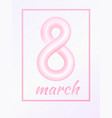 march 8 from light pink colored rounded line vector image vector image