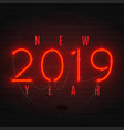 neon card for happy new year 2019 vector image