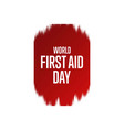 world first aid day holiday concept template vector image vector image