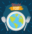 world food day earth with fork and spoon poster vector image vector image