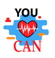 you can motivation lettering vector image vector image