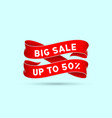 big sale up to 50 percent red ribbon vector image vector image