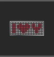 i love you text on a pixel monitor lettering vector image vector image