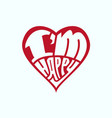 inscription in the heart i am happy vector image