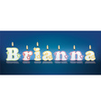 BRIANNA written with burning candles vector image vector image