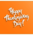 happy thanksgiving day 3d calligraphic text vector image vector image