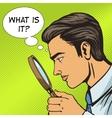 Man looking through magnifier pop art vector image vector image