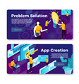 problem solution and app creation banners vector image