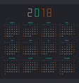 calendar for 2018 year on black background vector image vector image
