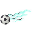 soccer ball flies after strong hit leaves trail vector image vector image