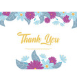 flowers wedding thanks you flower decoration vector image