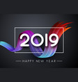 happy new year 2019 festive poster with colorful vector image vector image