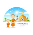 monks and novices in thailand have temple vector image