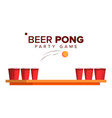 beer pong game alcohol party game red vector image vector image