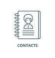 contacts line icon contacts outline sign vector image vector image