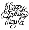 Happy birthday Kayla lettering vector image vector image