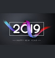 happy new year 2019 festive banner with colorful vector image vector image