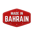made in bahrain label or sticker vector image vector image