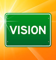 Vision Green Sign vector image vector image