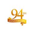 94 year ribbon anniversary vector image vector image