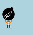 human with debt bomb cartoon vector image vector image